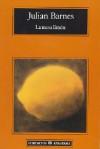 La mesa limón - Julian Barnes, Jaime Zulaika