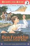 Ben Franklin and His First Kite - Stephen Krensky, Bert Dodson