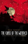The Curse of the Wendigo (Monstrumologist) - Rick Yancey