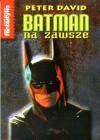 Batman na zawsze - Peter David