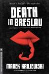 Death in Breslau: An Eberhard Mock Investigation - Marek Krajewski, Danusia Stok