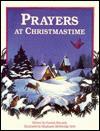 Prayers at Christmastime - Pamela Kennedy