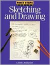 Sketching and Drawing (First Step Series) - Cathy Ann Johnson