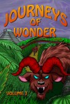 Journeys of Wonder, Volume 3 - Trysta Bissett, , Martina A. Boone, Ian Kezsbom, Lisa Gail Green, Leslie S. Rose, Jenny Ceja Lee, Deborah Pasachoff