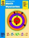 Math Mysteries: Grade 3-5 - Jo Ellen Moore