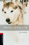The Call of the Wild: 1000 Headwords (Oxford Bookworms Library) - Jack London, Nick Bullard