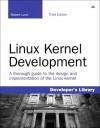 Linux Kernel Development - Robert Love