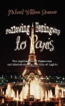 Following Hemingway to Paris: The Lighter Side of Depression and Alcohol-Abuse in the City of Lights - Michael Newman