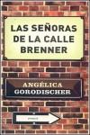 Las señoras de la calle Brenner - Angélica Gorodischer