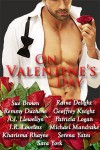 On Valentine's Day - Raine Delight, Remmy Duchene, A.J. Llewellyn, Serena Yates, Sara York, Geoffrey Knight, J.R. Loveless, Patricia Logan, Michael Mandrake, Sue Brown