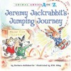 Jeremy Jackrabbit's Jumping Journey - Barbara deRubertis