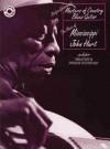 Masters of Country Blues Guitar: Mississippi John Hurt (Book & 2 CDs) - Mississippi John Hurt, Stefan Grossman