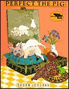 Perfect the Pig (Reading Rainbow Books) - Susan Jeschke
