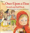 The Once-Upon-a-Time Scratch and Sniff Book (A Golden Scratch & Sniff Book) - Ruthanna Long