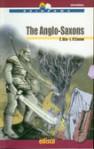 The Anglo-Saxons - Liam O'Connor, Carla Aira, Paola Ghigo, Sergio Gerasi