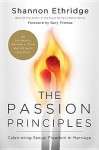 The Passion Principles: Celebrating Sexual Freedom in Marriage - Shannon Ethridge, Gary Thomas