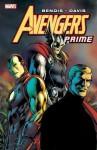 Avengers Prime. Brian Michael Bendis - Brian Michael Bendis