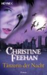 Tänzerin der Nacht: Der Bund der Schattengänger 3 - Roman (German Edition) - Ursula Gnade, Christine Feehan