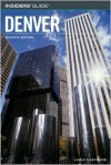 Insiders' Guide to Denver, 7th - Linda Castrone