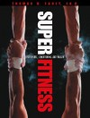 Super Fitness for Sports, Conditioning, and Health - Thomas D. Fahey