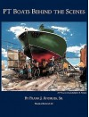 PT Boats Behind The Scenes - Frank J. Andruss Sr.