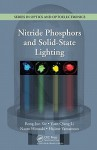 Nitride Phosphors and Solid State Lighting - Rong-Jun Xie, Yuan Qiang Li, Naoto Hirosaki, Hajime Yamamoto