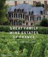The Great Family Wine Estates of France - Florence Brutton, Solvi dos Santos