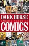 Dark Horse: Twenty Years of Comics - Mike Richardson, Frank Miller, Paul Chadwick