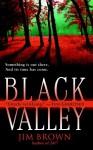 Black Valley - Jim Brown