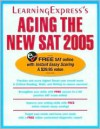 Acing the New SAT 2005 - Learning Express LLC