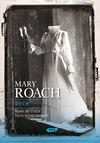Duch Nauka na tropie życia pozagrobowego - Mary Roach, Sekerdej Maciek