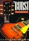 Burst: 1958-'60 Sunburst Les Paul - Jay Scott, Vic Da Pra