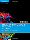 GCSE English Language for AQA Progress Student Book - Clare Constant, Imelda Pilgrim, Bernard Ward, Imelda Pilgrim