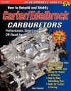 How to Rebuild and Modify Carter/Edelbrock Carburetors - Dave Emanuel