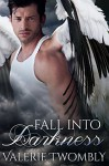 Fall Into Darkness: Eternally Mated #1 - Valerie Twombly