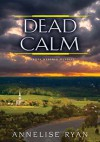 Dead Calm - Annelise Ryan