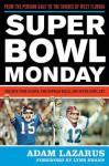 Super Bowl Monday: From the Persian Gulf to the Shores of West Florida: The New York Giants, the Buffalo Bills and Super Bowl XXV - Adam Lazarus