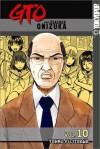 GTO: Great Teacher Onizuka, Vol. 10 - Tohru Fujisawa
