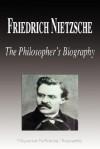 Friedrich Nietzsche - The Philosopher's Biography (Biography) - Biographiq