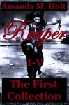 Reaper I - V: The First Collection - Amanda M. Holt