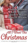 All I Want This Christmas - Marion Lennox, Scarlet Wilson, Joanne Walsh, Kate Hewitt