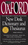 The Oxford American Desk Dictionary and Thesaurus, Third Edition - Berkley Publishing Group