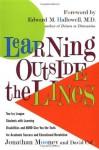 Learning Outside The Lines - Jonathan Mooney, David Cole, Edward M. Hallowell