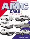 AMC Cars: 1954-1987 - Patrick Foster