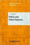 Fillers and Filled Polymers - J.-F. Gerard, S. Spiegel, K. Grieve, C.S. Kniep, Jean-François Gerard, J.-F. Gerard