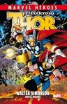 El Poderoso Thor de Walter Simonson, Volumen 1 - Walter Simonson