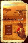 Rainbow's End: A Memoir of Childhood, War and an African Farm - Lauren St. John