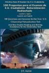 100 Preguntas Para El Examen De E.U. Ciudadanía Naturalización Rediseñado (Spanish And English Edition) - J. S Aaron