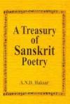 A Treasury of Sanskrit Poetry: In English Translation - A.N.D. Haksar