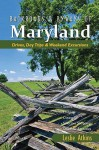 Backroads & Byways of Maryland: Drives, Day Trips & Weekend Excursions - Leslie Atkins